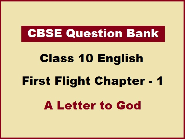 CBSE Question Bank for Class 10 English First Flight Chapter 1
