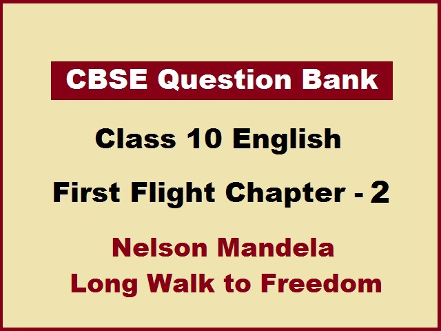 CBSE Class 10 English Question Bank for First Flight Chapter 2