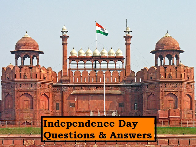 Independence Day Questions & Answers