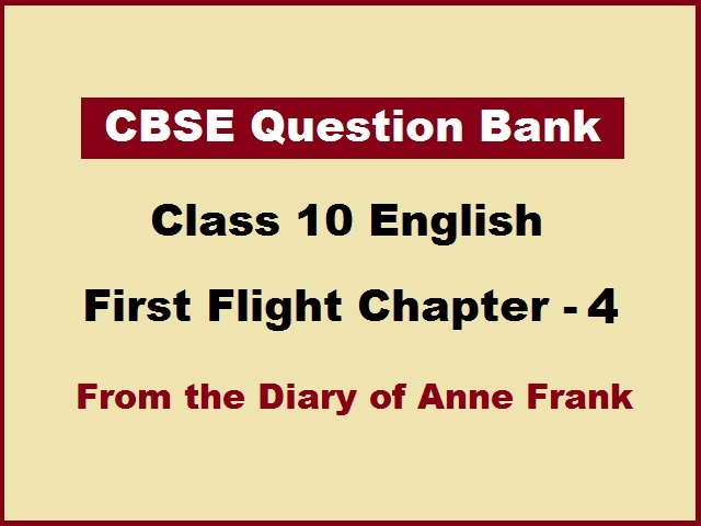 CBSE Question Bank for Class 10 English Chapter 4