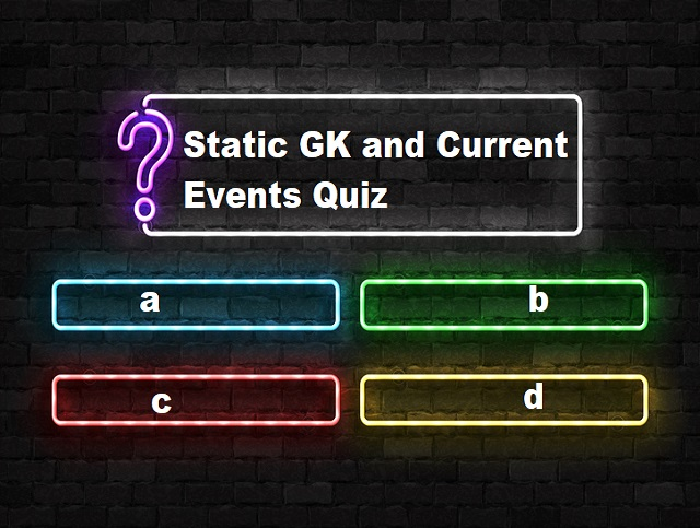 Static GK and Current Events Quiz