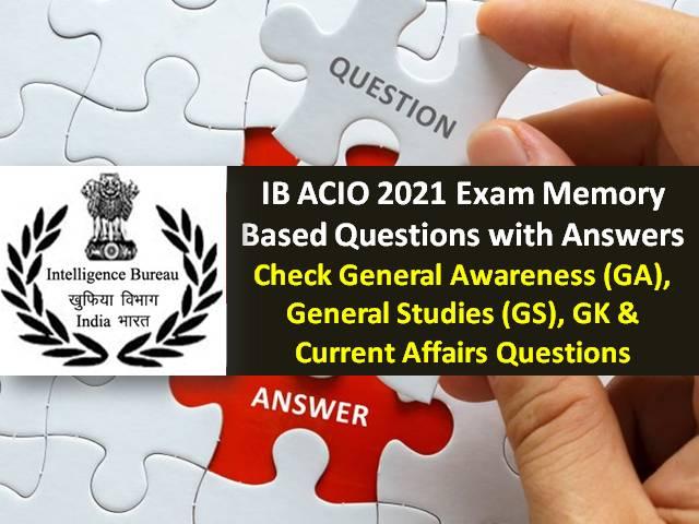 IB ACIO 2021 Exam Memory Based Questions with Answers ...