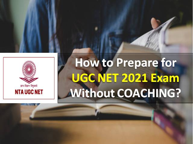 NTA UGC NET June 2021/Dec 2020 Exam in October 2021: Check How to Clear UGC NET Exam 2021 Without Coaching