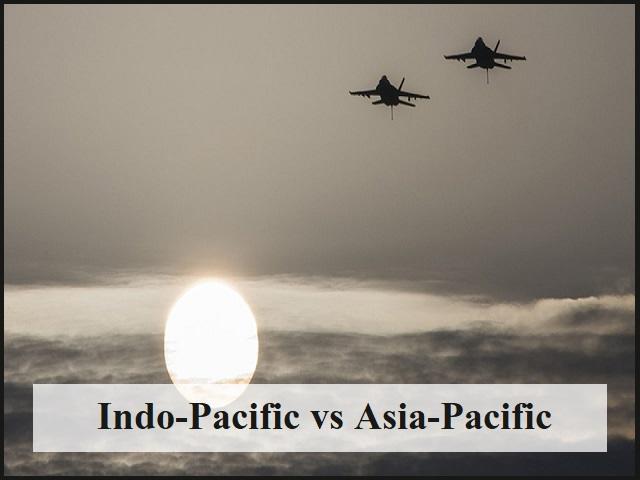 Indo-Pacific vs Asia-Pacific
