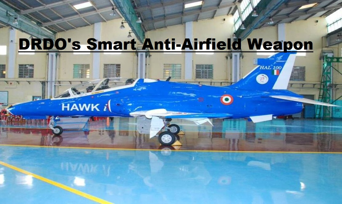 DRDO's Smart Anti Airfield Weapon
