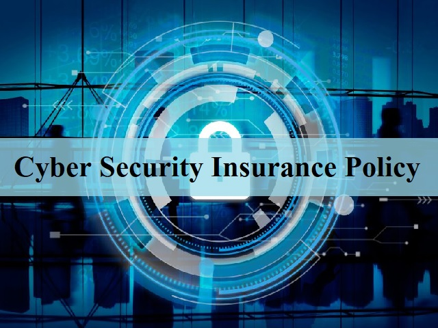 Cyber Security Insurance Policy
