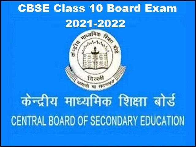 CBSE Class 10 Board Exam 2021-2022