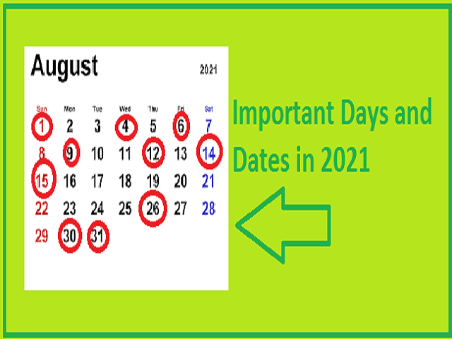 August Important Days and Dates in August 2021