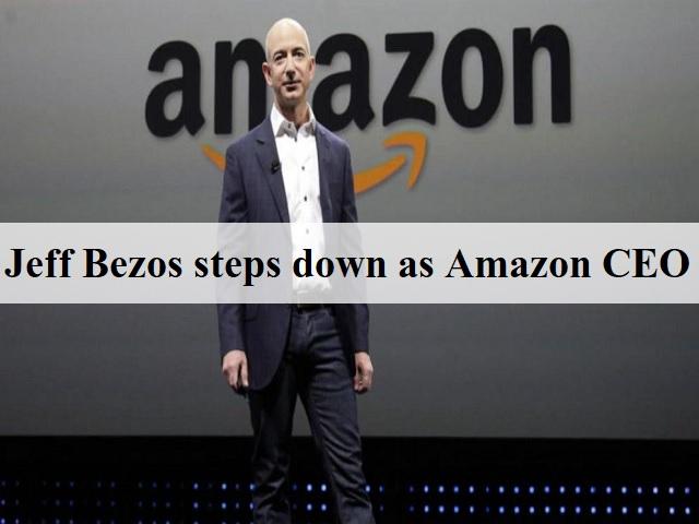 杰夫·贝佐斯辞去亚马逊CEO职务