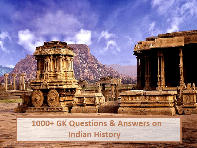 1000+ GK Questions & Answers on Indian History