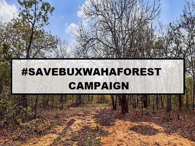 #SaveBuxwahaForest Campaign