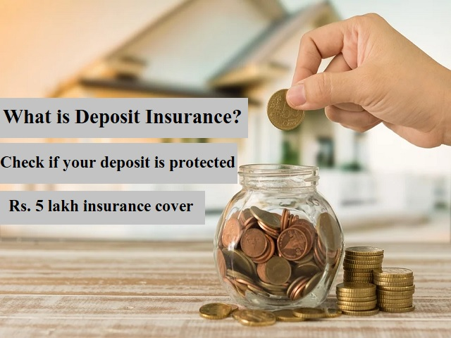 What is Deposit Insurance? Check if your deposit is protected under Rs. 5 lakh insurance cover