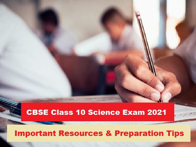 CBSE 10th Science Board Exam 2021 – Check Previous Years' Papers, Latest Sample Paper and Other Important Resources with Expert Tips to Ace the Exam