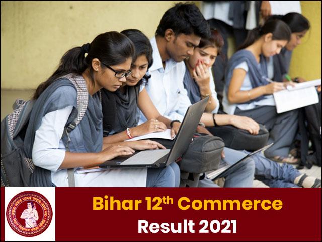 Bihar Board 12th Commerce Result 2021