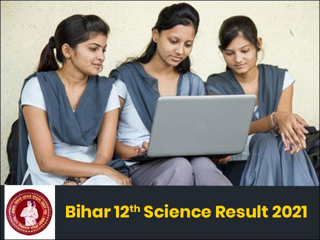 Bihar Board 12th Science Result 2021