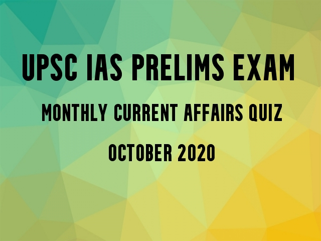 UPSC IAS Prelims 2021: Monthly Current Affairs Questions for Preparation