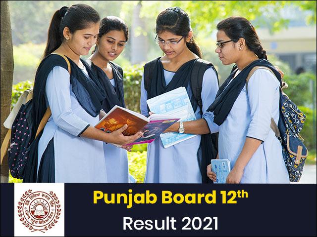 Punjab Board 12th Result 2021