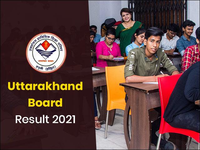 Uttarakhand Board Result 2021
