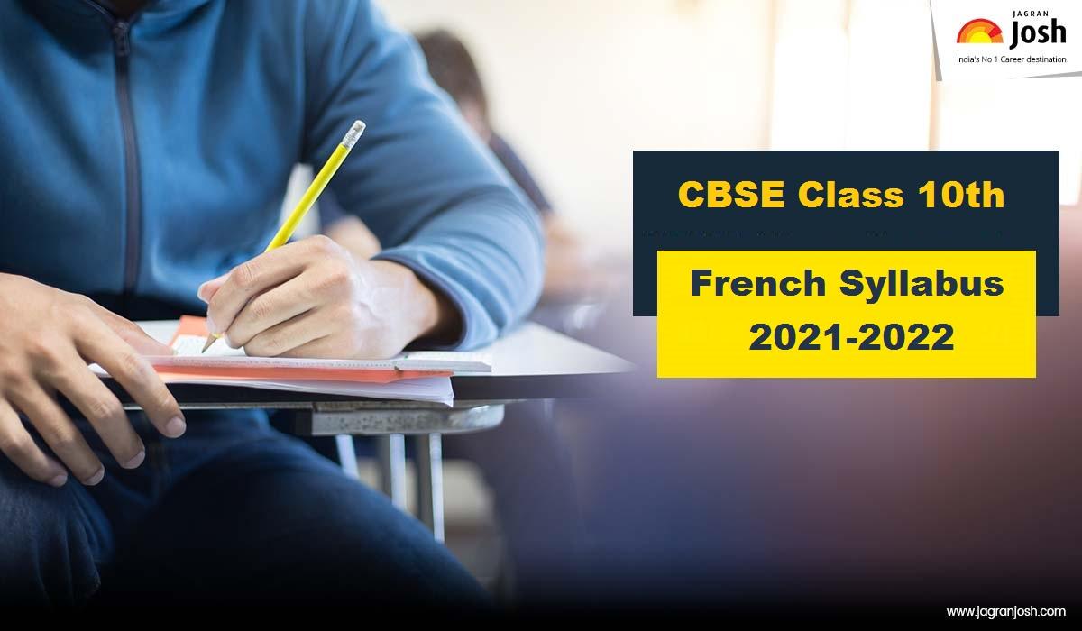 CBSE Class 10 French Syllabus 2021-2022