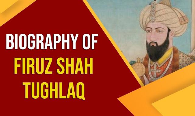 Firoz Shah Tughlaq
