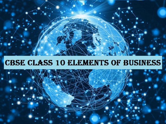 CBSE Class 10 Elements of Business Syllabus 2021-22| Download in PDF