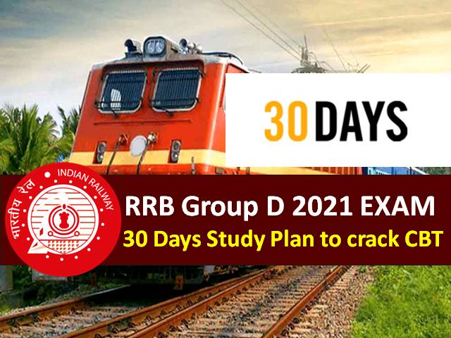 Check 30 Days (1 Month) Study Plan to crack RRC Group D Level-1 CBT 2021 Exam