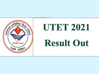UTET 2021 Results Declared @ukutet.com: Check Details