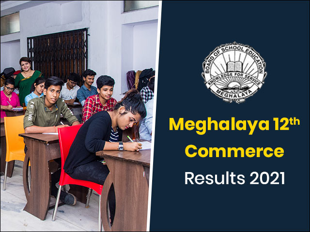 Meghalaya Board 12th Commerce Result 2021