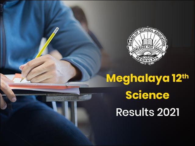Meghalaya 12th Science Result 2021