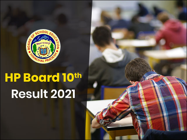 Check HPBOSE 10th Result 2021 Date, HP Board Results, www ...
