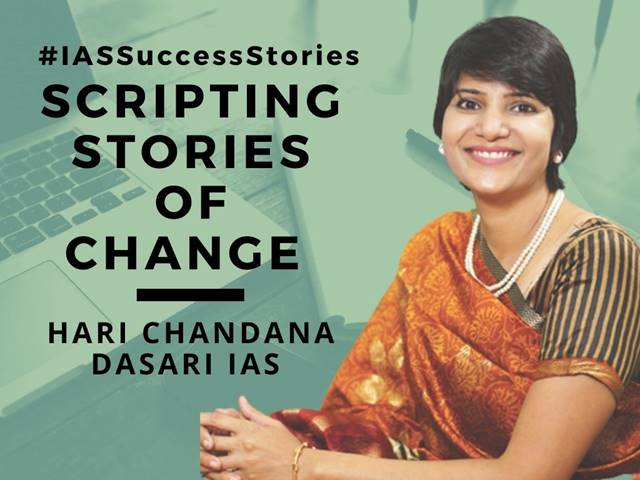 Hari Chandana Dasari IAS - Scripting Stories Of Change