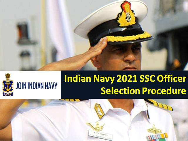 Indian Navy SSC Officer 2021 Recruitment & Selection Procedure: Check How Candidates will be shortlisted for 181 Short Service Commissioned Officer Posts