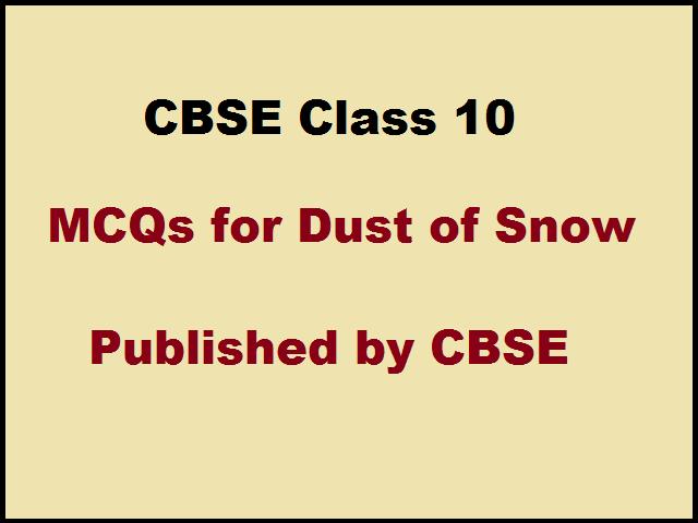 CBSE Class 10 English MCQs for First Flight Book Poem 1
