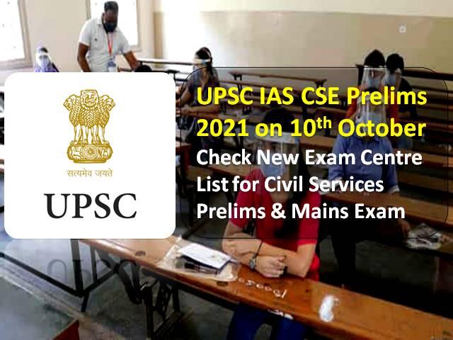 UPSC CSE IAS Prelims 2021 on 10th October: Check New Exam Centre List for Civil Services Exam