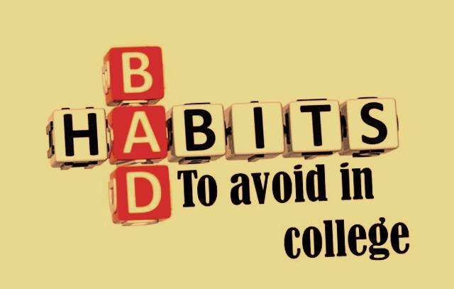 Some Bad Habits of College Students which could be avoided