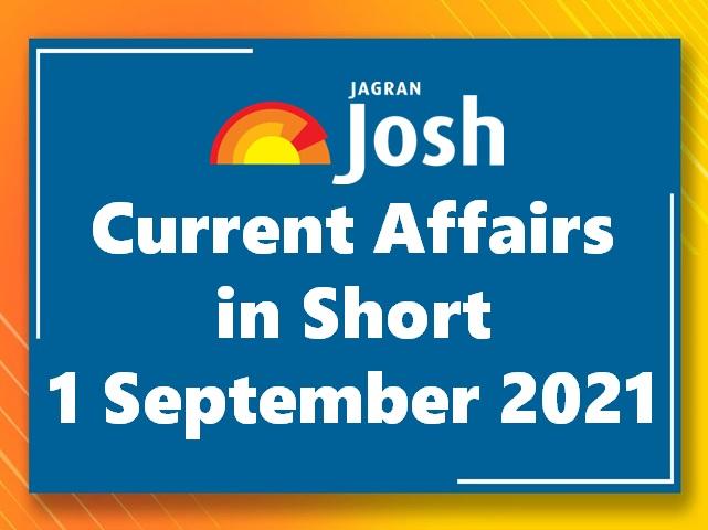 Jagran Josh Current Affairs in Short