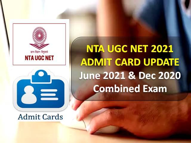UGC NET 2021 Admit Card Update