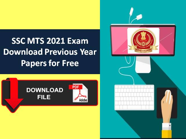 SSC MTS 2021 Exam from 5th Oct Onwards: Download Previous Year Papers (PDF) of SSC Multi Tasking Staff Exam for free