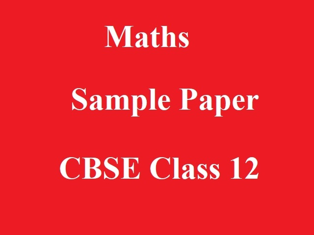 Sample Paper for Term 1 (MCQ Based) CBSE 12th Maths Board Exam 2021-22
