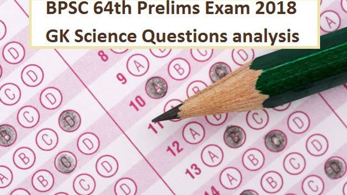 GK Science Questions asked in BPSC 64th Prelims Exam 2018