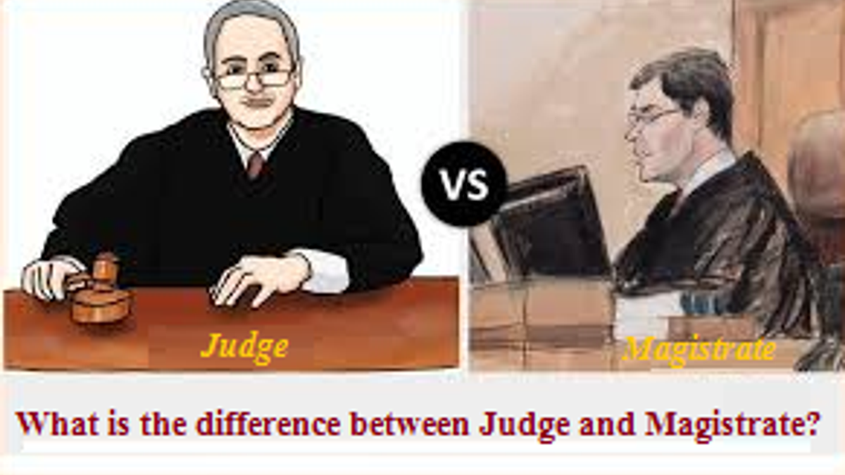 What is the difference between Judge and Magistrate?