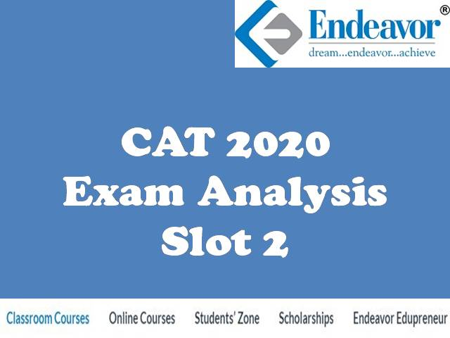 Endeavor Careers Releases CAT 2020 Slot 2 Analysis, Expected Percentile