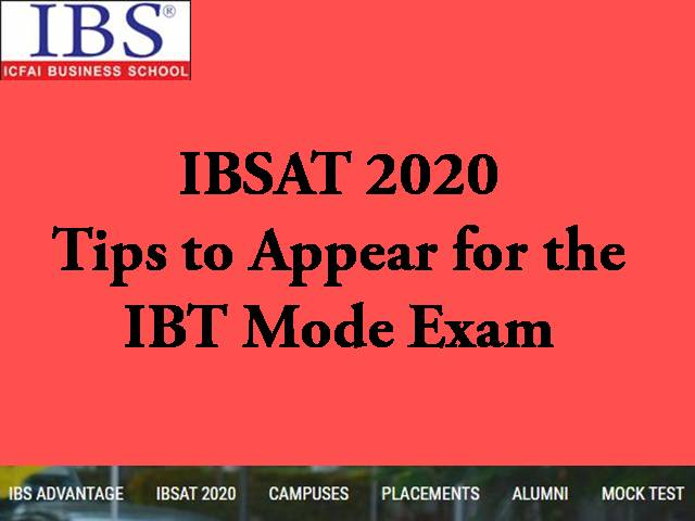 IBSAT 2020 – Tips to Appear for the IBT Mode Exam