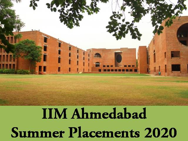 IIM Ahmedabad Placements 2020 – 388 Students received Summer Placements with 131 recruiters