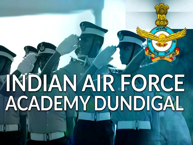 IAF Air Force Academy Dundigal July 2021 Course to Commence from 13th Sep: Check Training Duration, Physical Fitness, Pay/Stipend, Allowance & Other Instructions