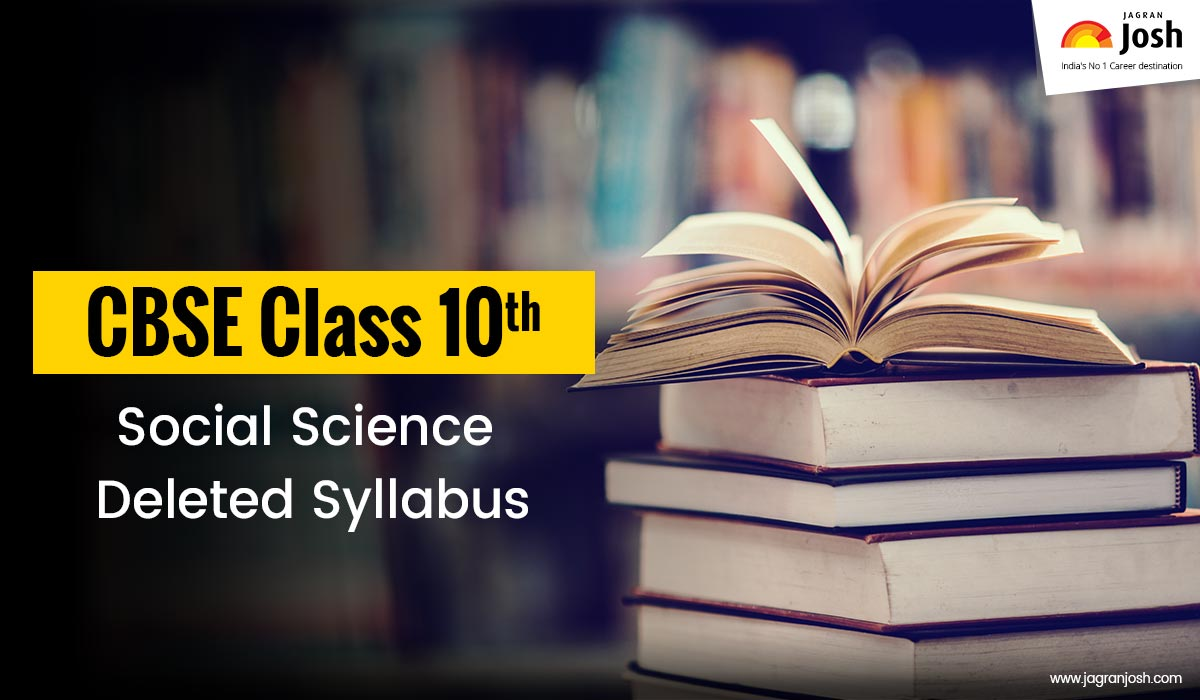 CBSE Class 10 Social Science Deleted Syllabus for 2020-2021