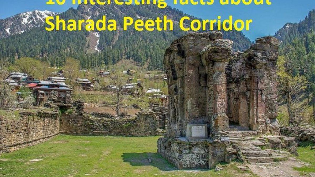 Interesting facts about Sharada Peeth Corridor