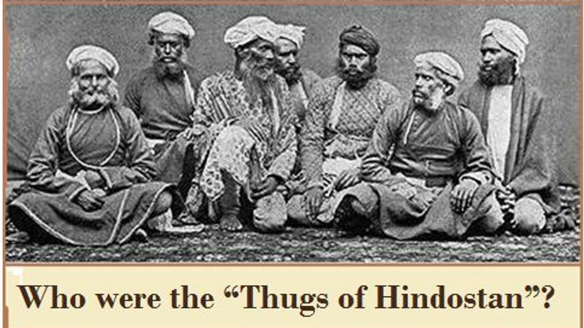 Who were Thugs of Hindostan