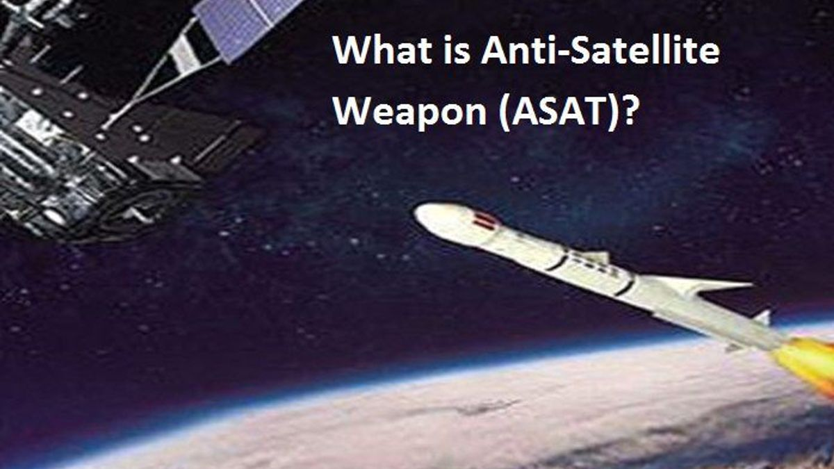 What is Anti-Satellite Weapon (ASAT)?