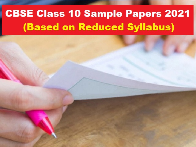 CBSE Class 10 Sample Papers with Marking Scheme for Board Exam 2021 in PDF